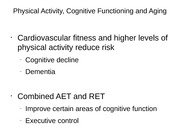 Physical Activity, Cognitive Functioning and Aging