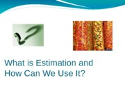 Estimation PowerPoint- Day Eight