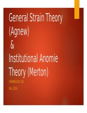 14- General Strain Theory (Agnew) & IAT (Merton)