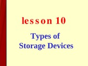 les10-Types of Storage Devices