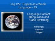 10-Ling 122-15 - Bilingualism and Code Switching