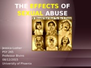he Effects of Sexual Abuse
