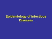 Lec2_Introduction_to_Infectious_Disease_Epidemiology
