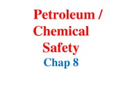 NMIT 8 - MRI 2307 MHSSEM - Petroleum-Chemical Safety Chap 8