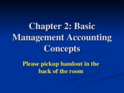 Ch 2, part one Basic Managerial Acctg Concepts