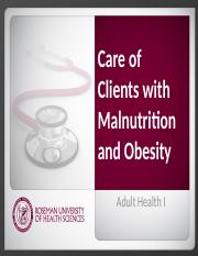 2.3 Care_of_Clients_with_Malnutrition_Obesity.pptx
