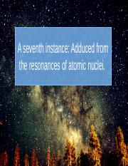 A-seventh-instance-can-be-adduced-from-the-resonances-of-atomic-nuclei.pptx