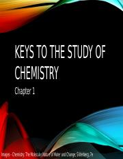 Chapter 1 - Keys to the Study of Chemistry