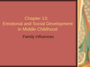 Chapter 13-Emotional Social Develop Middle PartIII