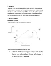 friction losses lab report fluids Bernoulli experiment lab report aim aim of this experiment is to compare the behavior of ideal fluid and real fluid objective 1 this is because of the friction losses in the real fluid ideal fluid does not have friction losses.