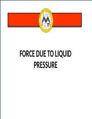 Lesson 20  Force Due to Liquid Pressure.pptx