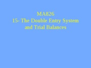 lecture_15-double_entry_system_and_trial_balances