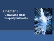 Chap 3 Conveying Real Property Interests