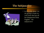 Present subjunctive- Cap 8 and Cap 9