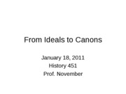 2011-01-18 From Ideals to Canons (3)