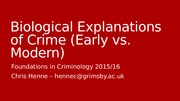 Biological Explanations of Crime
