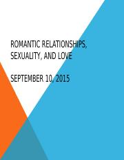 Love and Sexuality. And Intro to Marriage and Family