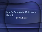 Mao%27s Domestic Policies - Part 2