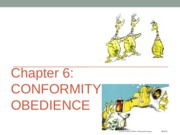 Chapter 6--Conformity and Obedience 2013.ppt