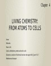 Lecture 2A - Ch4 - Living chemistry, from atoms to cells(3).pptx