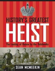 Mr. Sean McMeekin-History's Greatest Heist_ The Looting of Russia by the Bolsheviks-Yale University