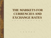 LEC I - THE MARKETS FOR CURRENCIES