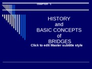 Ch. 1 History and Basic Concepts of Bridges