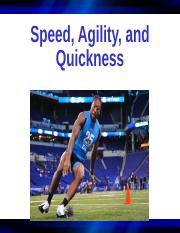EXSC 250 - Speed, Agility, Quickness.ppt