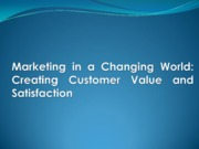 Marketing in a Changing World (presentation)