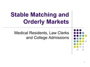 Lecture 2 Stable Matching and Orderly Markets