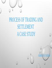 Process of trading and settlement
