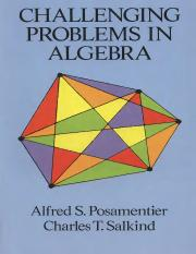 Challenging problems in Algebra - Alfred S. Posamentier.pdf