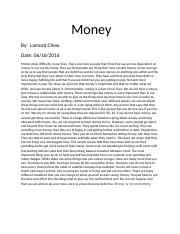 eng 101 week 6 essay Money_Lamont Chew