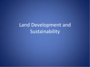Land Development and Sustainability