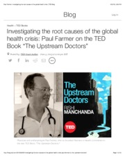 Farmer_2014_Investigating the root causes of the global health crisis_ TED Blog