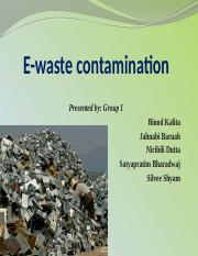 3. E-WASTE CONTAMINATION.pptx
