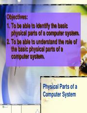 Physical Parts of a Computer System