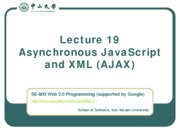 Lecture 19 Asynchronous JavaScript and XML (AJAX)