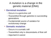 Lecture 5 - Mutation-2