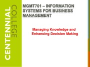 Chapters 11 and 12  - Managing Knowledge and Enhancing Decision Making-1