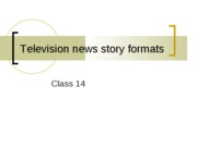 television newstory formats ppt