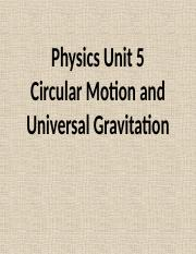 ircular Motion and Universal Gravitation PowerPoint.pptx