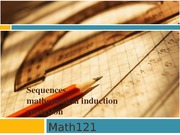 MATH121_Autumn2013_Lectures_math121-fall2013-sequence-induction-part1