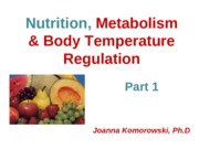 ANP 1107 Nutrition, Metabolism & Temperature Pt. 1