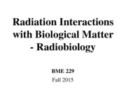4_Radiation Interactions with Biological Matter-Radiobiology_ClickerQuestionsRemoved copy