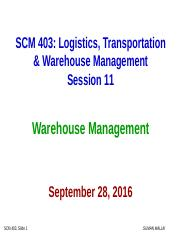11 Sep 28 Class SCM 403 (Warehousing)