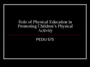 Role of Physical Education