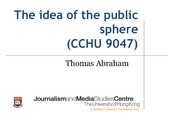 Lecture 5 (20150304) - The Idea of the Public Sphere