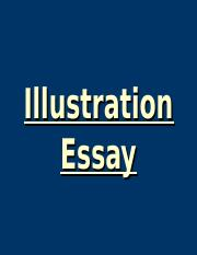 ENG_105_Illustration_Essay_PP_2018.ppt