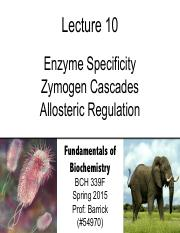 Lecture-10 - Allosteric Enzymes - Zymogen Cascades